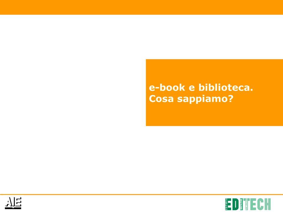 e-book e biblioteca. Cosa sappiamo