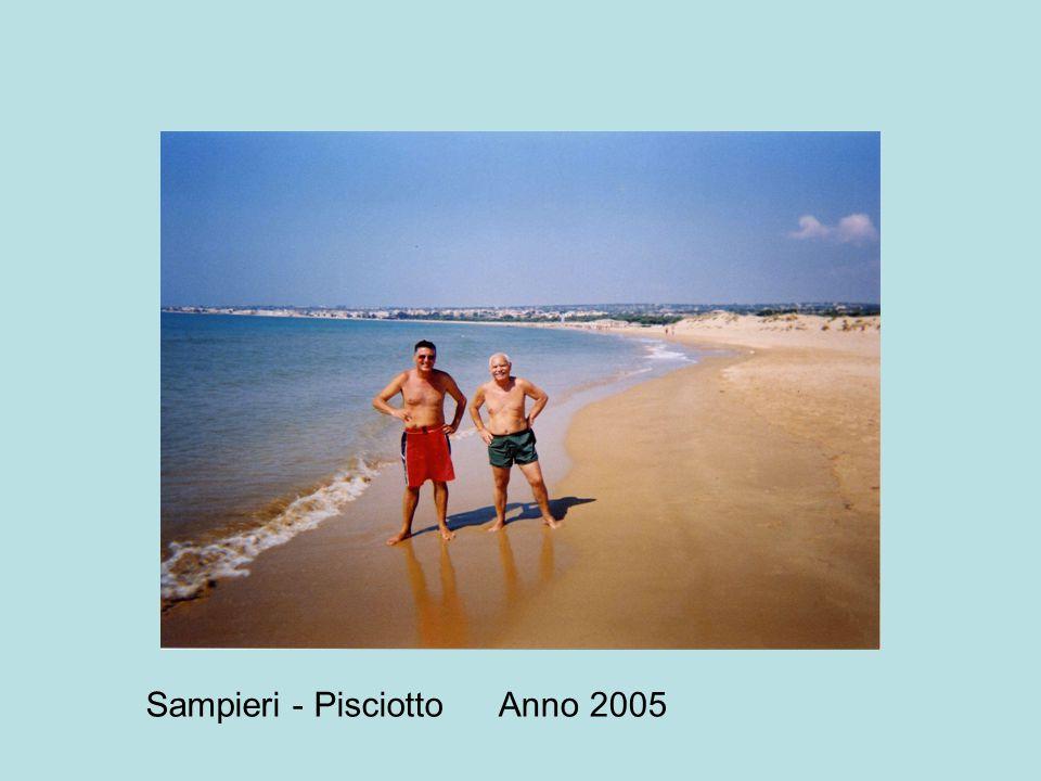 Anno 2005Sampieri - Pisciotto
