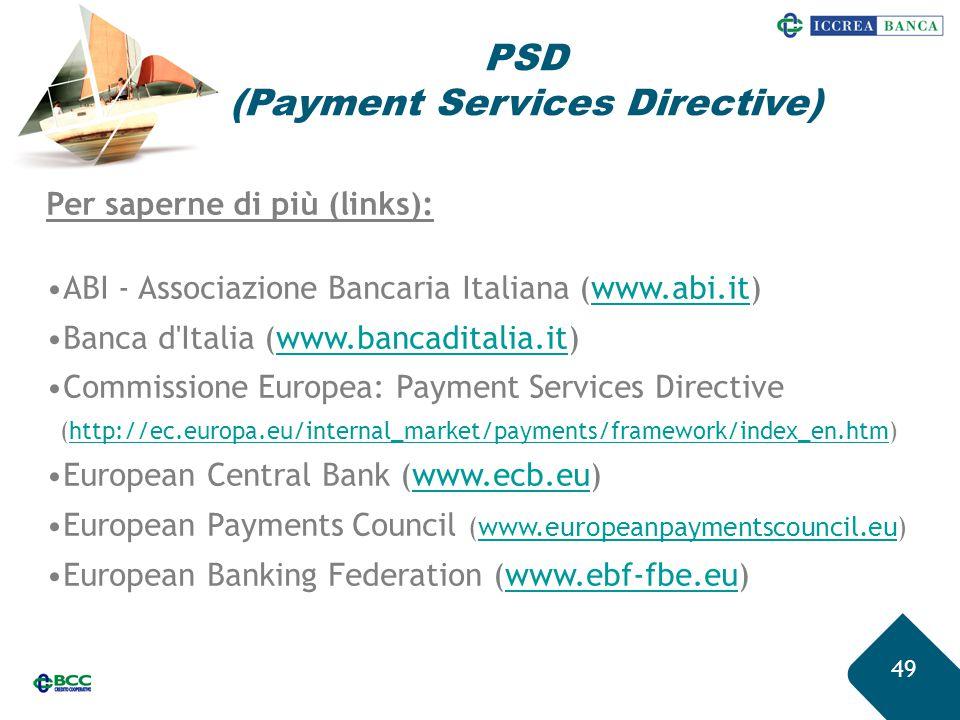 49 Per saperne di più (links): ABI - Associazione Bancaria Italiana (www.abi.it)www.abi.it Banca d'Italia (www.bancaditalia.it)www.bancaditalia.it Com