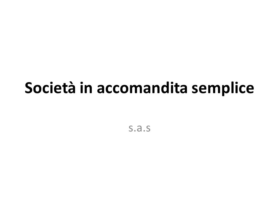 Società in accomandita semplice s.a.s