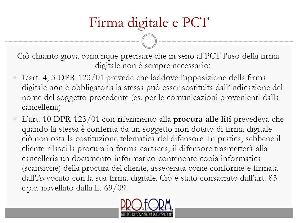 Firma digitale e PCT Ciò chiarito giova comunque precisare che in seno al PCT l'uso della firma digitale non è sempre necessario: L'art.