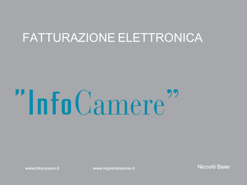 Contesto normativo www.infocamere.it www.registroimprese.it 32