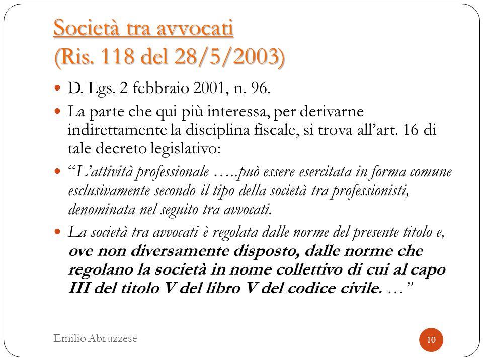 Società tra avvocati (Ris. 118 del 28/5/2003) D. Lgs.