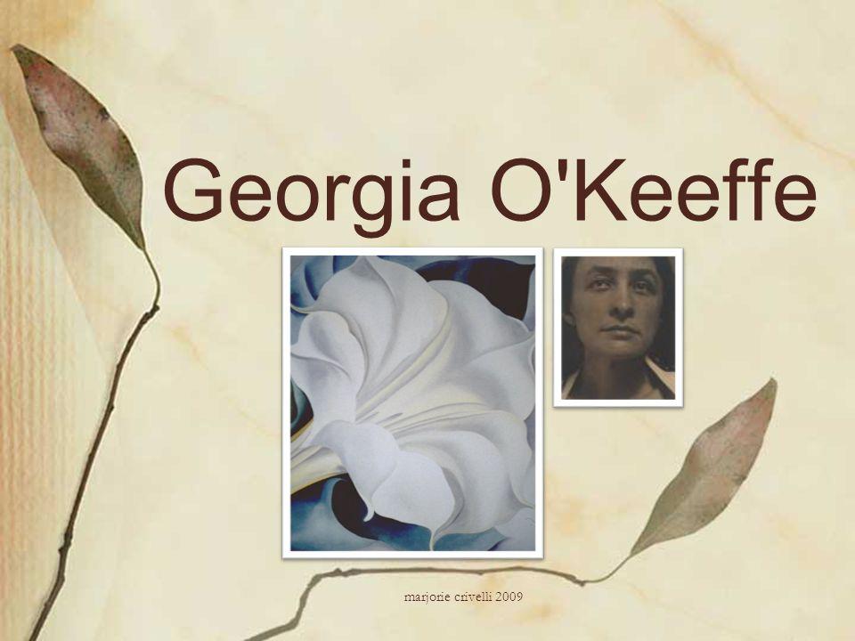 Georgia O'Keeffe marjorie crivelli 2009