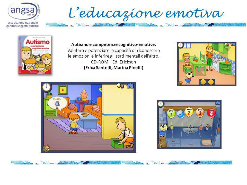 L'educazione emotiva Autismo e competenze cognitivo-emotive.