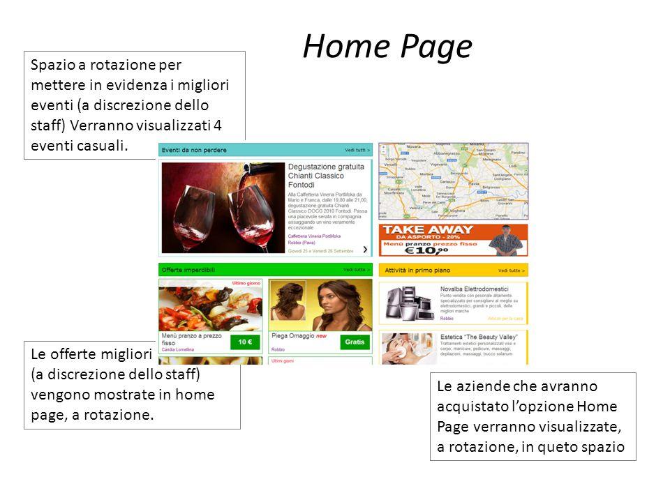 Spazio a rotazione per mettere in evidenza i migliori eventi (a discrezione dello staff) Verranno visualizzati 4 eventi casuali. Home Page Le offerte