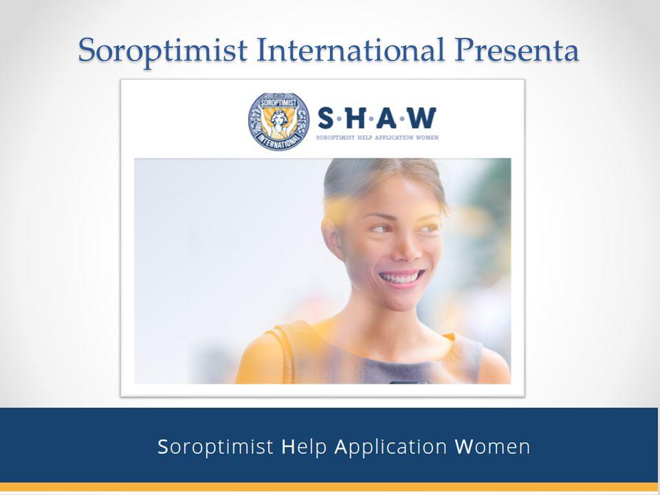 Soroptimist International Presenta Soroptimist International Presenta