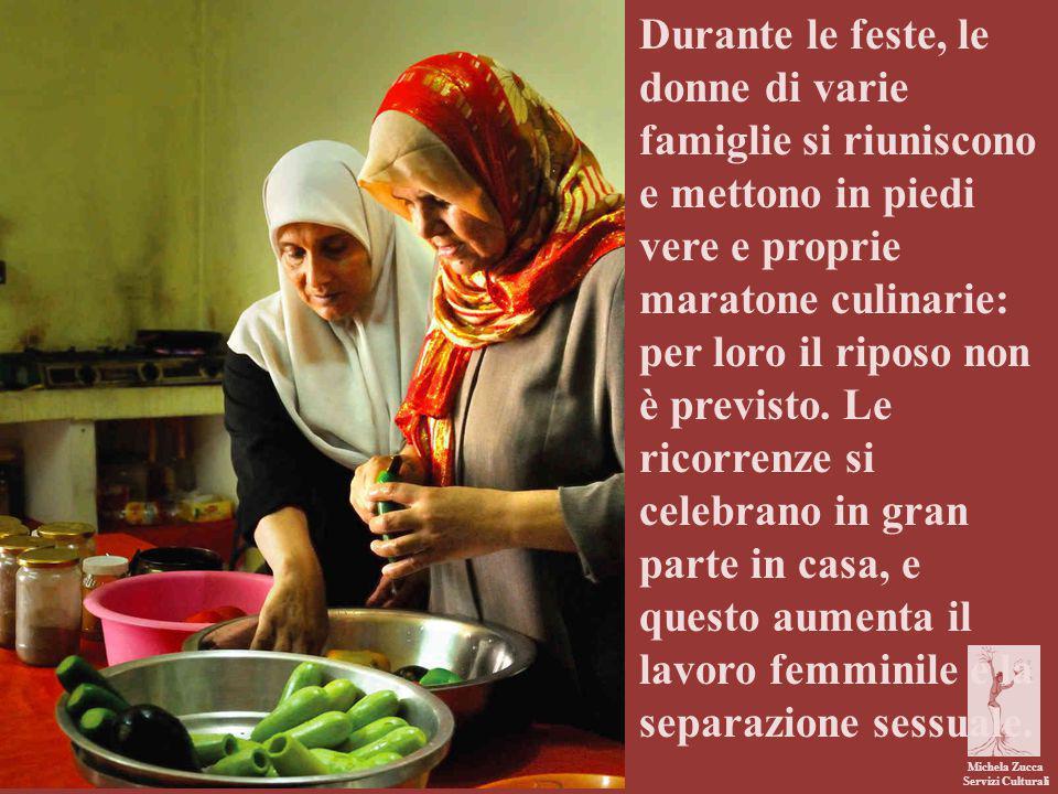 Michela Zucca Servizi Culturali Durante le feste, le donne di varie famiglie si riuniscono e mettono in piedi vere e proprie maratone culinarie: per l