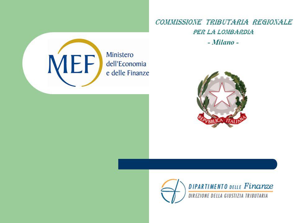 COMMISSIONE TRIBUTARIA REGIONALE PER LA LOMBARDIA - Milano -