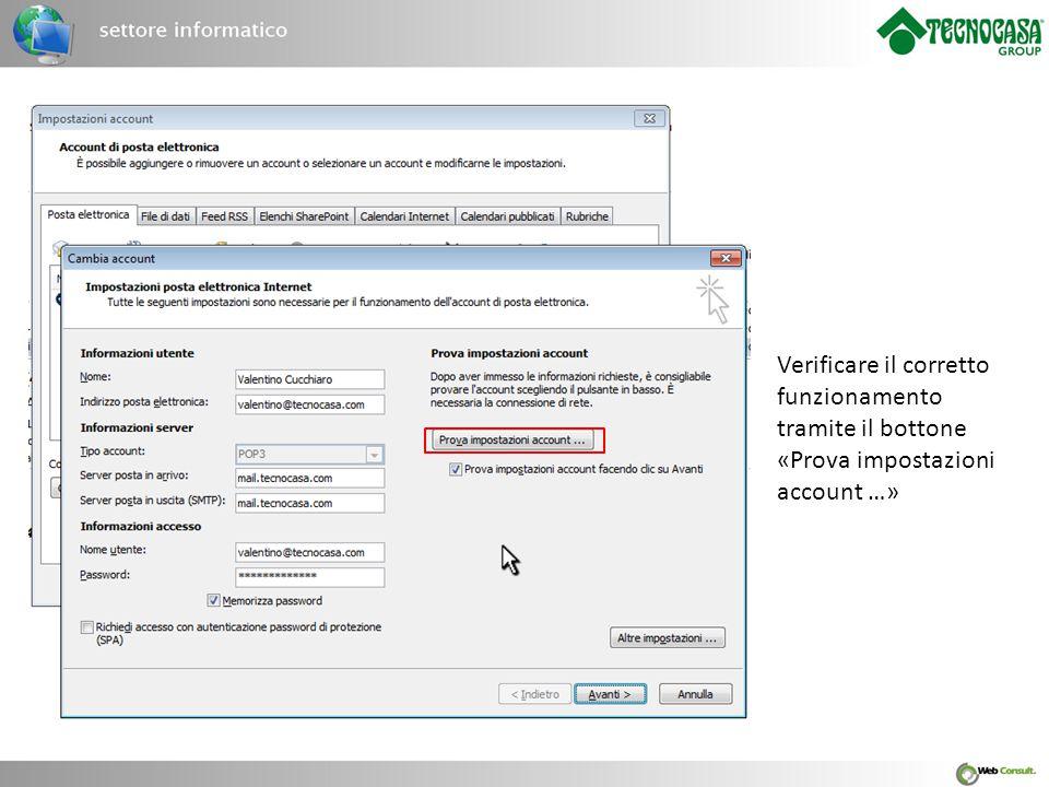 Se tutto è configurato correttamente, la finestra di verifica darà come risultato «Operazione completata».
