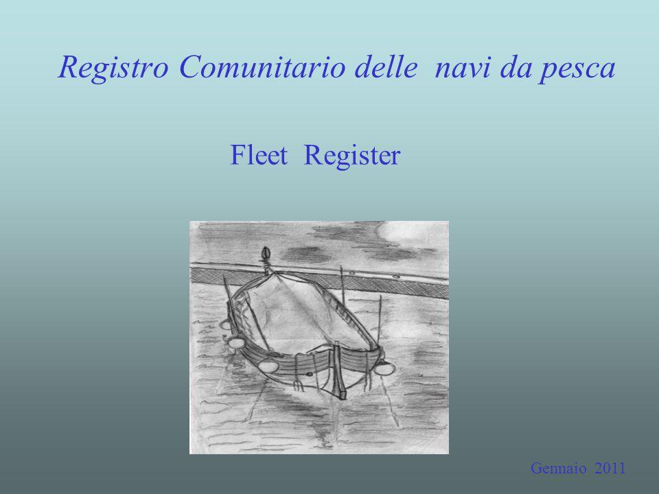 Registro Comunitario delle navi da pesca Fleet Register Gennaio 2011