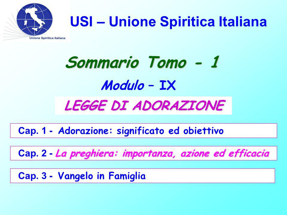 USI – Unione Spiritica Italiana Sommario Tomo - 1 Modulo – IX Cap.