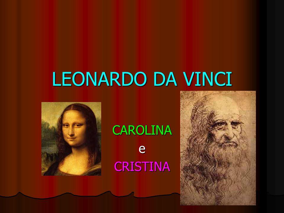 LEONARDO DA VINCI CAROLINAeCRISTINA