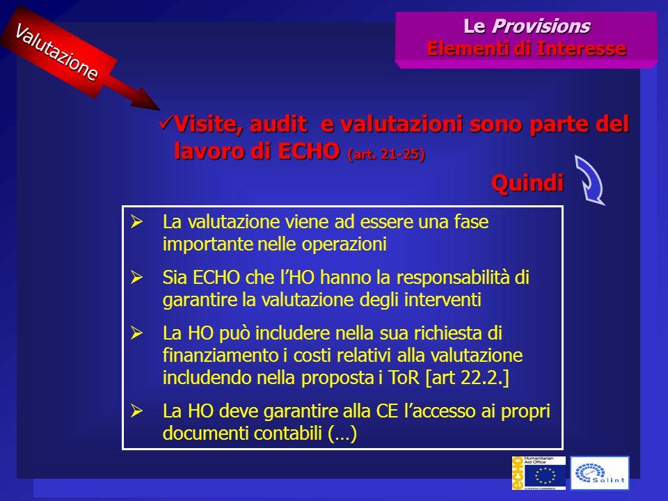 Visite, audit e valutazioni sono parte del lavoro di ECHO (art.