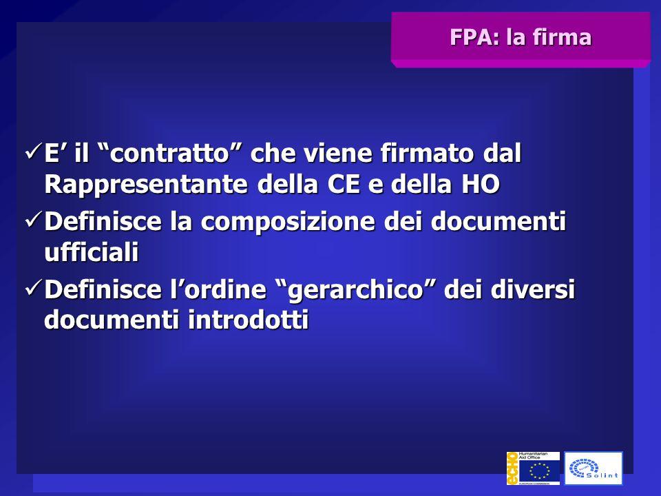 La CE si riserva il diritto di rescindere l' FPA nei casi: (art.