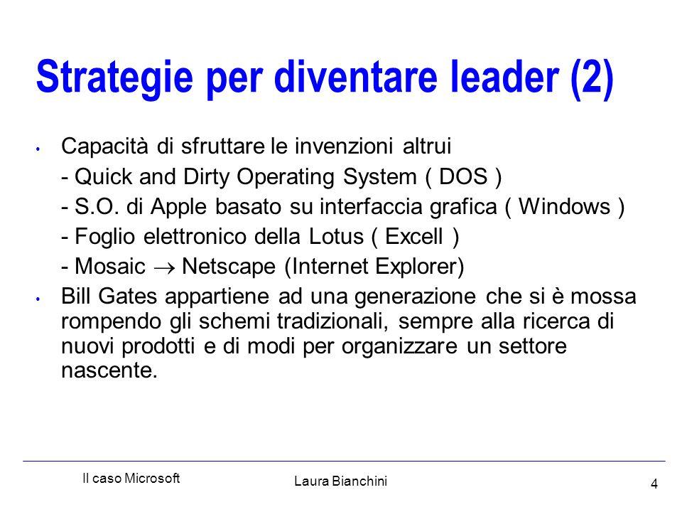 Laura Bianchini Il caso Microsoft 15 Il primo caso Microsoft.