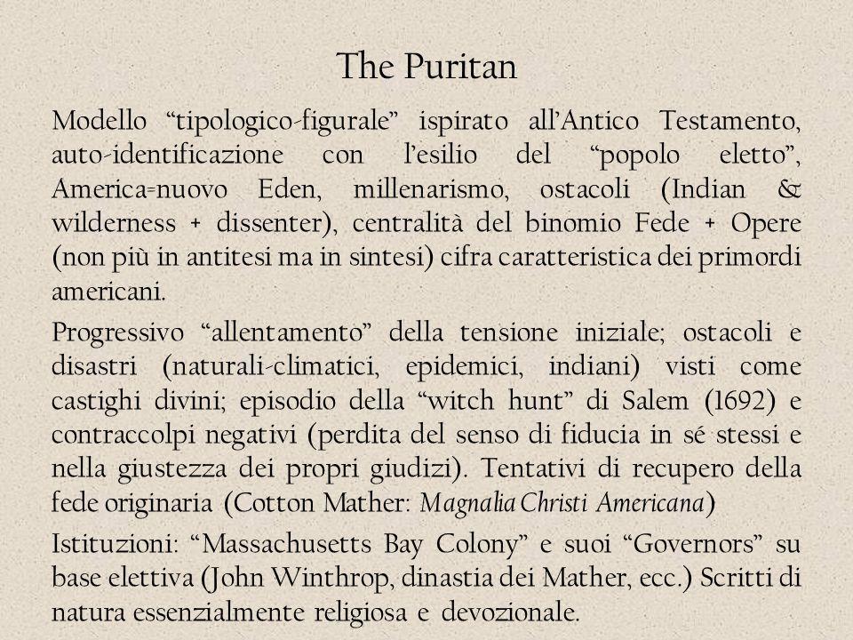 """The Puritan Modello """"tipologico-figurale"""" ispirato all'Antico Testamento, auto-identificazione con l'esilio del """"popolo eletto"""", America=nuovo Eden, m"""