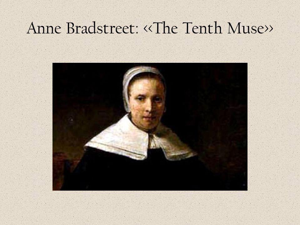 Anne Bradstreet: >