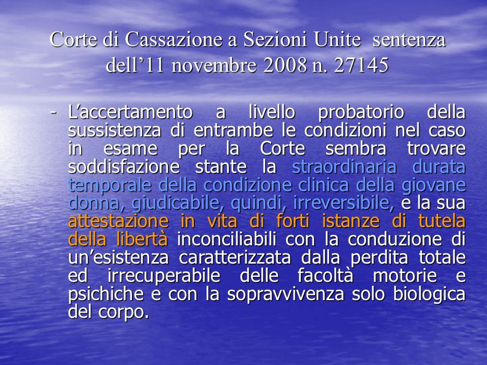 Corte di Cassazione a Sezioni Unite sentenza dell'11 novembre 2008 n. 27145 -L'accertamento a livello probatorio della sussistenza di entrambe le cond