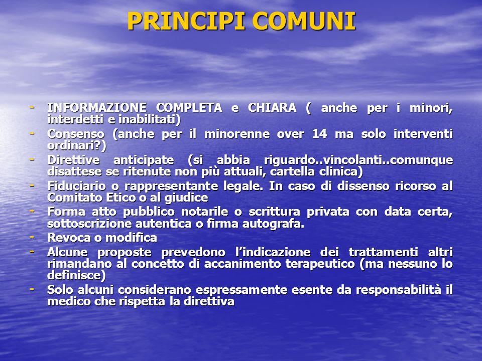 PRINCIPI COMUNI - INFORMAZIONE COMPLETA e CHIARA ( anche per i minori, interdetti e inabilitati) - Consenso (anche per il minorenne over 14 ma solo in