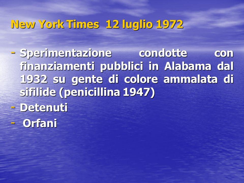 New York Times 12 luglio 1972 - Sperimentazione condotte con finanziamenti pubblici in Alabama dal 1932 su gente di colore ammalata di sifilide (penic