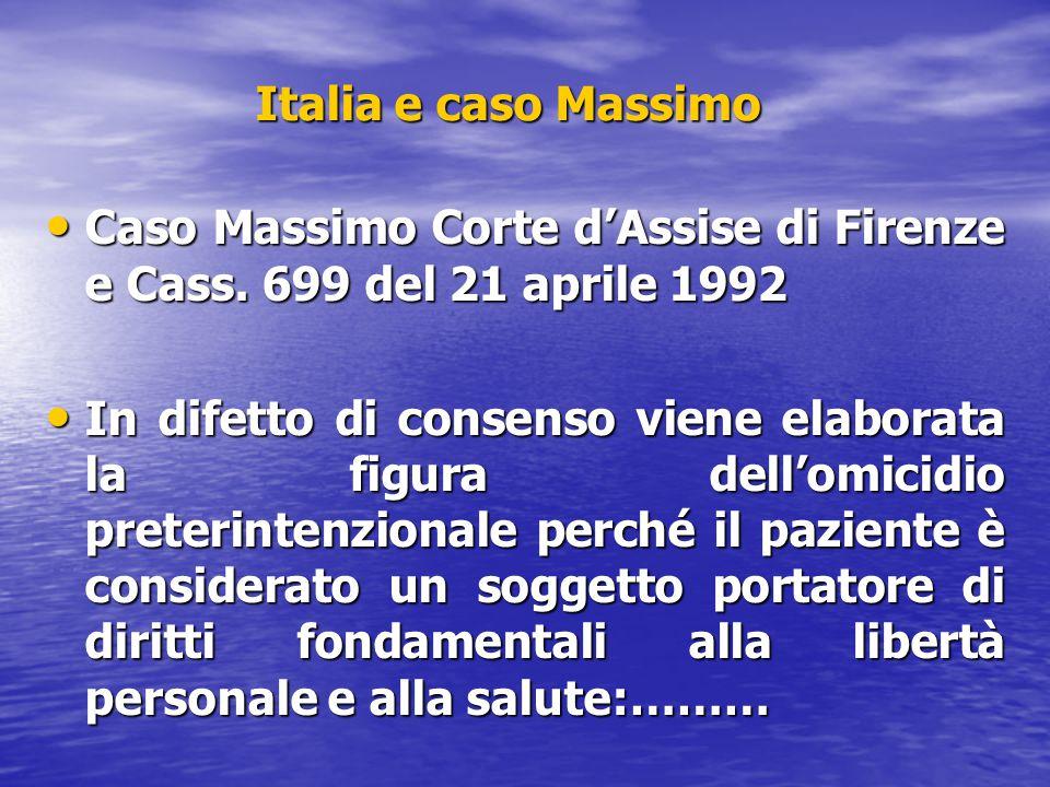 Italia e caso Massimo Caso Massimo Corte d'Assise di Firenze e Cass. 699 del 21 aprile 1992 Caso Massimo Corte d'Assise di Firenze e Cass. 699 del 21