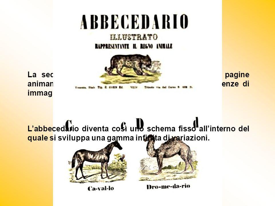 La sequenza delle lettere scandiva il ritmo delle pagine animando giochi di figure, brevi filastrocche, sequenze di immagini legate tra loro da un tem