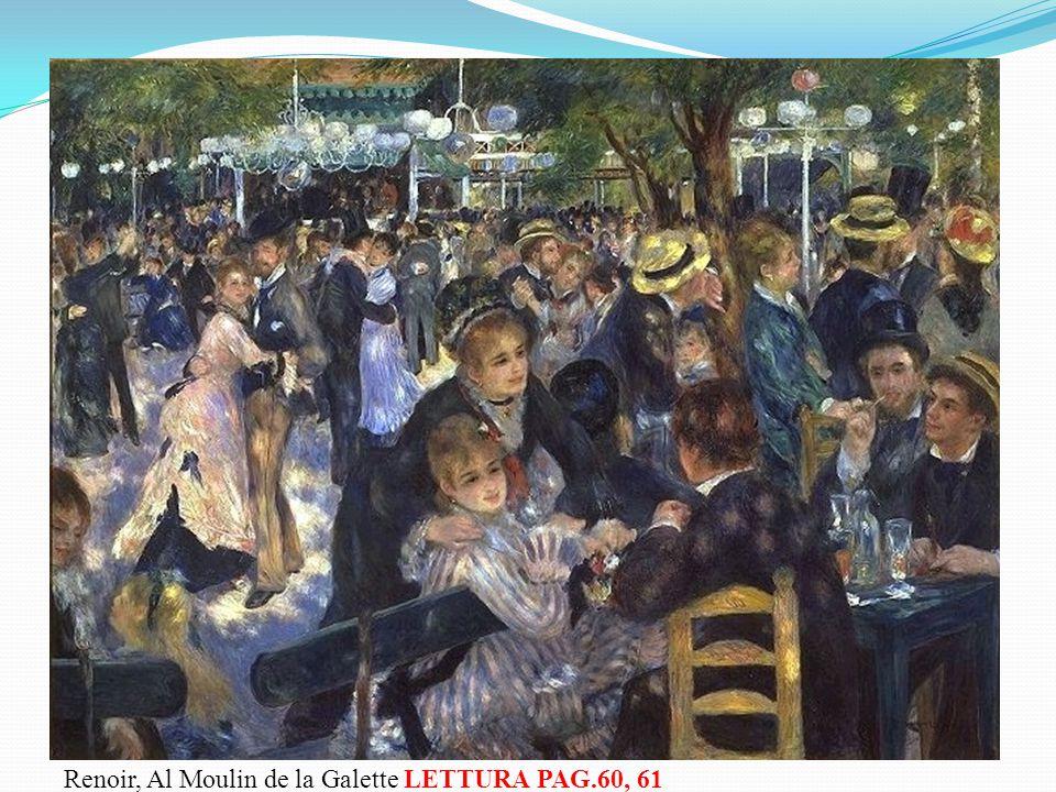 Renoir, Al Moulin de la Galette LETTURA PAG.60, 61