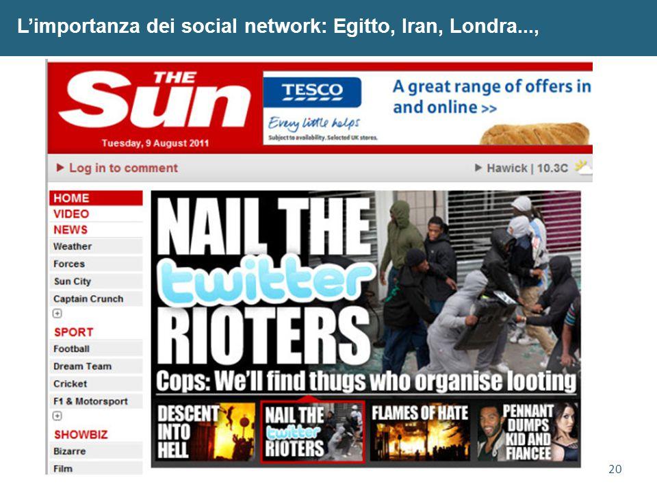 20 L'importanza dei social network: Egitto, Iran, Londra...,