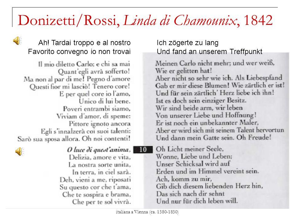 David Merlin, Breve storia della musica italiana a Vienna (ca. 1580-1850) Donizetti/Rossi, Linda di Chamounix, 1842 Ah! Tardai troppo e al nostro Favo