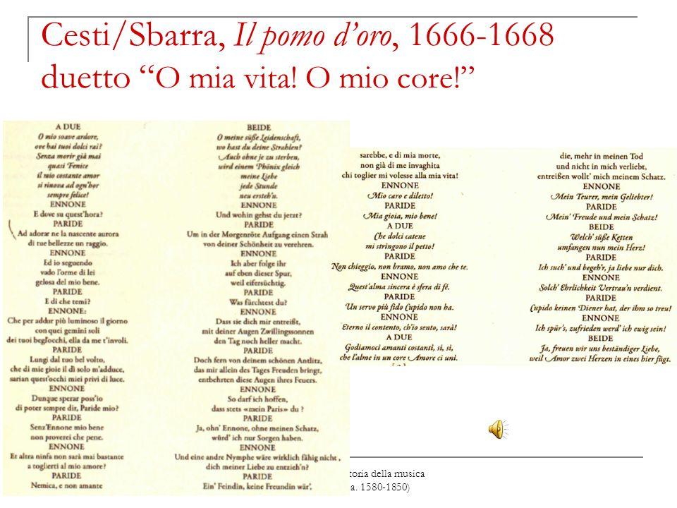 """David Merlin, Breve storia della musica italiana a Vienna (ca. 1580-1850) Cesti/Sbarra, Il pomo d'oro, 1666-1668 duetto """" O mia vita! O mio core!"""""""