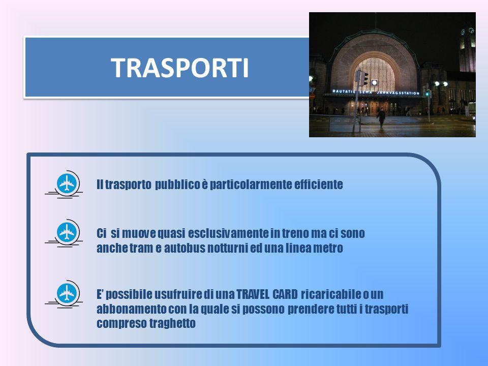 TRASPORTI Il trasporto pubblico è particolarmente efficiente Ci si muove quasi esclusivamente in treno ma ci sono anche tram e autobus notturni ed una