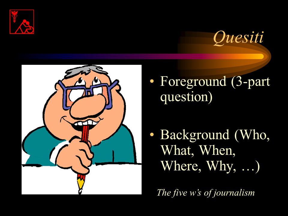 Classificazione del quesito E' una domanda PICO? NO E' una domanda cui è possibile rispondere? SI Scegliete di consultare per prima … eMedicineUp To D
