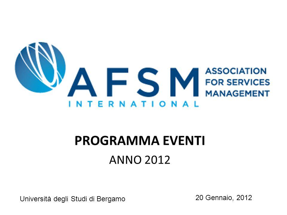 PROGRAMMA EVENTI ANNO 2012 20 Gennaio, 2012 Università degli Studi di Bergamo