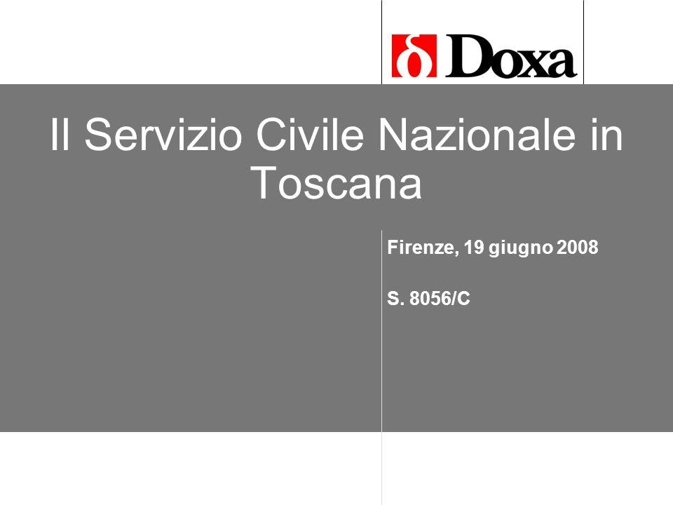 Il Servizio Civile Nazionale in Toscana Firenze, 19 giugno 2008 S. 8056/C