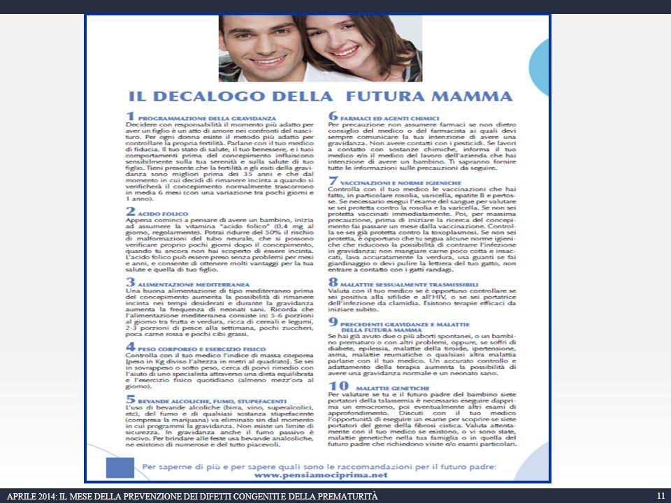 11 APRILE 2014: IL MESE DELLA PREVENZIONE DEI DIFETTI CONGENITI E DELLA PREMATURITÀ