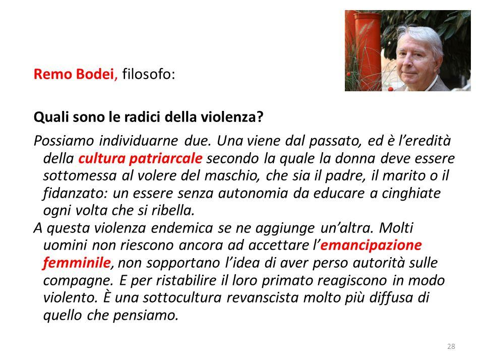 Remo Bodei, filosofo: Quali sono le radici della violenza? Possiamo individuarne due. Una viene dal passato, ed è l'eredità della cultura patriarcale