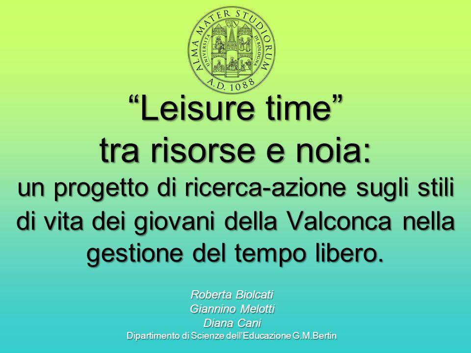 """""""Leisure time"""" tra risorse e noia: un progetto di ricerca-azione sugli stili di vita dei giovani della Valconca nella gestione del tempo libero. Rober"""