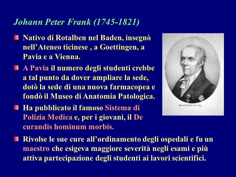 Nativo di Rotalben nel Baden, insegnò nell'Ateneo ticinese, a Goettingen, a Pavia e a Vienna. A Pavia il numero degli studenti crebbe a tal punto da d