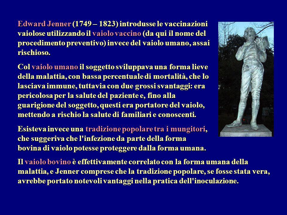 Nel 1796 egli verificò sperimentalmente la sua teoria: inoculazione in un bambino di 8 anni, usando materiale da una pustola di vaiolo bovino: il ragazzo contrasse il vaiolo bovino e guarì dopo sei settimane di convalescenza.