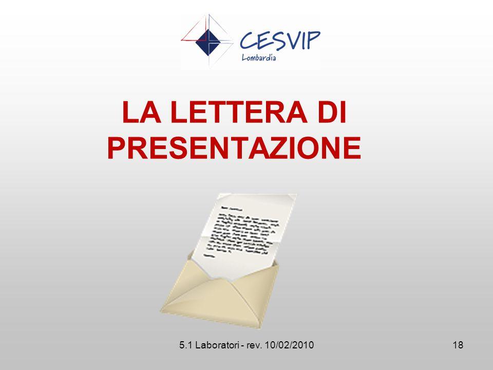 5.1 Laboratori - rev. 10/02/2010 LA LETTERA DI PRESENTAZIONE 18