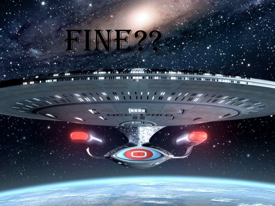 FINE??