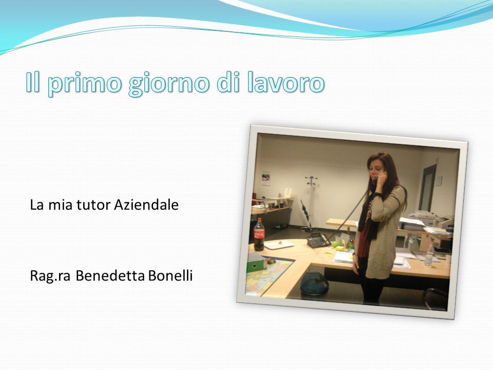 La mia tutor Aziendale Rag.ra Benedetta Bonelli