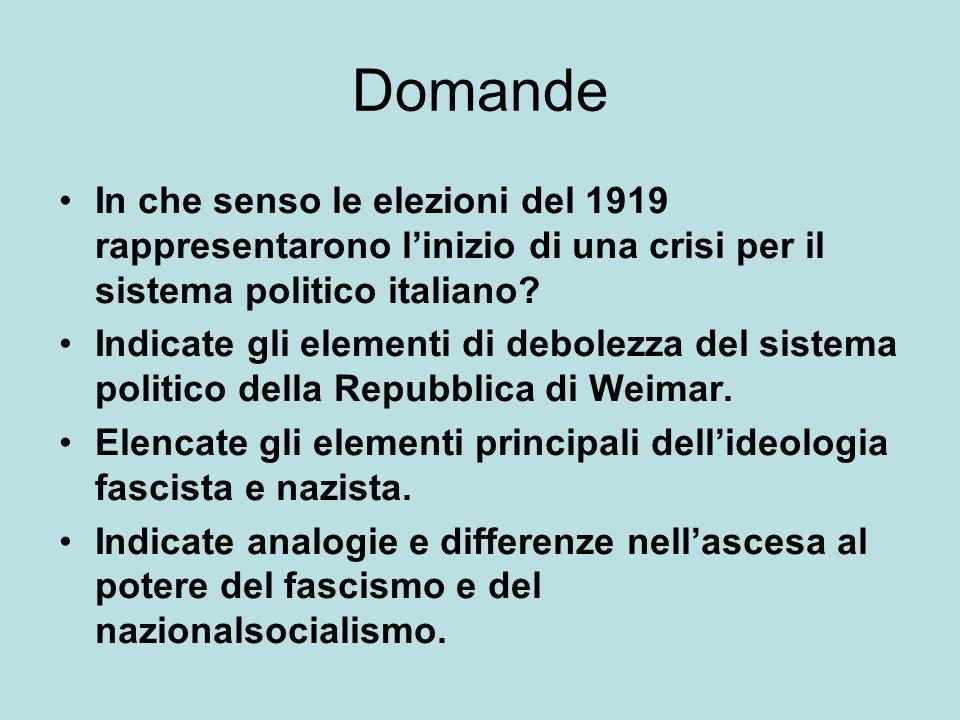 Domande In che senso le elezioni del 1919 rappresentarono l'inizio di una crisi per il sistema politico italiano? Indicate gli elementi di debolezza d