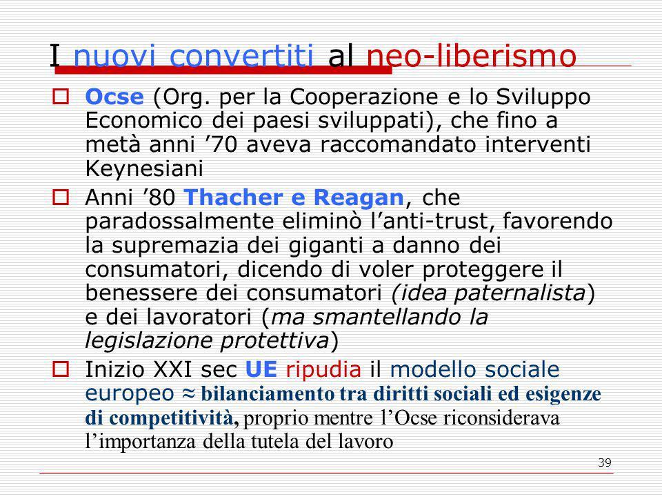 39 I nuovi convertiti al neo-liberismo  Ocse (Org.