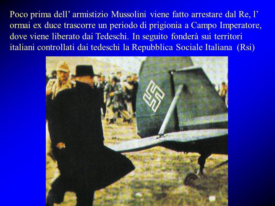 Poco prima dell' armistizio Mussolini viene fatto arrestare dal Re, l' ormai ex duce trascorre un periodo di prigionia a Campo Imperatore, dove viene