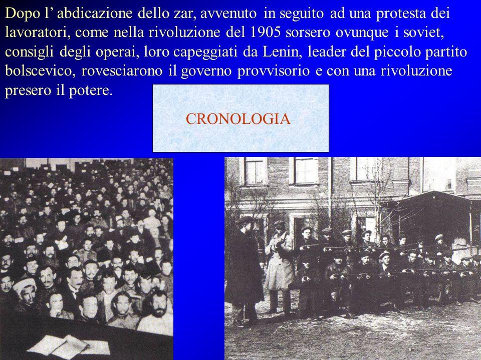 Dopo l' abdicazione dello zar, avvenuto in seguito ad una protesta dei lavoratori, come nella rivoluzione del 1905 sorsero ovunque i soviet, consigli