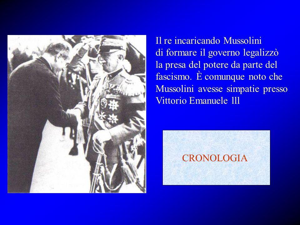 Il re incaricando Mussolini di formare il governo legalizzò la presa del potere da parte del fascismo. È comunque noto che Mussolini avesse simpatie p