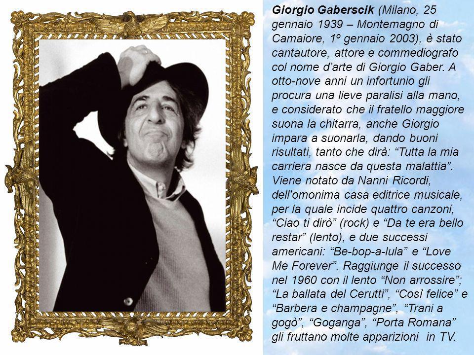Pierangelo Bertoli (Sassuolo 5 novembre 1942 – Modena, 7 ottobre 2002) « Canterò le mie canzoni per la strada ed affronterò la vita a muso duro un guerriero senza patria e senza spada con un piede nel passato e lo sguardo dritto e aperto nel futuro».
