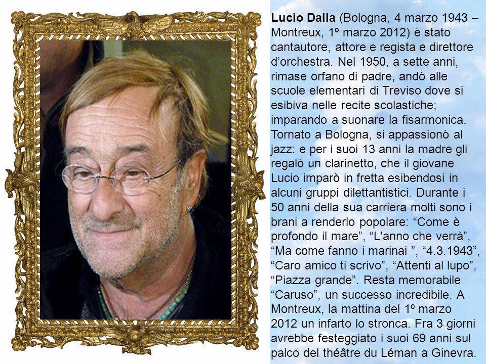 Domenico Modugno (Polignano a Mare, 9 gennaio 1928 – Lampedusa, 6 agosto 1994) è stato un cantautore, chitarrista, attore e regista.